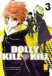 Dolly Kill Kill Band 3