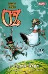 Dorothy und der Zauberer in Oz