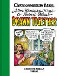 Drawn Together - Aline Kominsky-Crumb & Robert Crumb