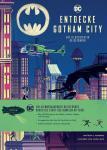 Entdecke Gotham City