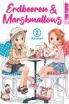Erdbeeren & Marshmallows Band 2