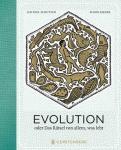 Evolution oder Das Rätsel von allem, was lebt