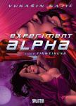 Experiment Alpha: Einweihung