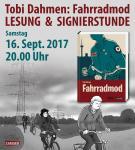 Fahrradmod - Tobi Dahmen liest am 16.09.17