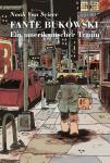 Fante Bukowski – Ein amerikanischer Traum