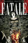 Fatale 3: Westlich der Hölle