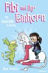 Fibi und ihr Einhorn 3: Die Kobolde kommen