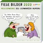 Fiese Bilder 2020 - Meisterwerke des schwarzen Humors