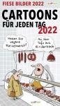 Fiese Bilder Tageskalender 2022 - Cartoons für jeden Tag