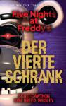 Five Nights at Freddy's: Der vierte Schrank (Roman)