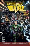 Forever Evil - Herrschaft des Bösen Paperback (Softcover)