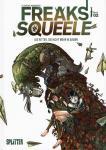 Freaks' Squeele 2: Die Ritter, die nicht mehr ni sagen