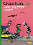 Gaston (Neuedition) 18: Wer zuletzt lacht ...