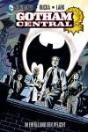Gotham Central 1: In Erfüllung der Pflicht (Hardcover)