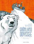 Grönland Odyssee und andere arktische Erzählungen