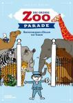 Die große Zoo-Parade - Buchstabieren & Zählen mit Tieren