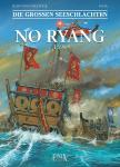 Die Großen Seeschlachten 9: No Ryang - 1598