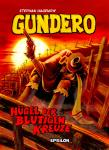 Gundero  1: Hügel der blutigen Kreuze