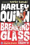 Harley Quinn: Breaking Glass - Jetzt kracht's!