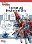 How to Draw Manga Roboter und Mechanical Girls