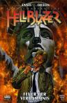 Hellblazer: Garth Ennis Collection 4: Feuer der Verdammnis