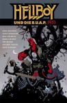 Hellboy 16:  ... und die B.U.A.P: 1953