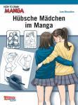 How to Draw Manga Hübsche Mädchen im Manga