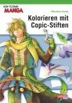 How to Draw Manga Kolorieren mit Copic-Stiften