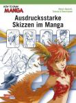 How to Draw Manga Ausdrucksstarke Skizzen im Manga