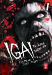 Igai - The Play Dead/Alive Band 1