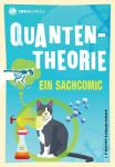 Infocomics Quantentheorie - Ein Sachcomic