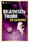 Infocomics Relativitätstheorie - Ein Sachcomic