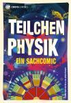 Infocomics Teilchenphysik - Ein Sachcomic