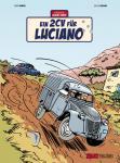 Die Abenteuer von Jacques Gibrat 3: Ein 2CV für Luciano