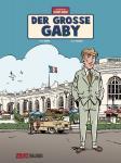 Die Abenteuer von Jacques Gibrat 7: Der große Gaby