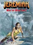 Jeremiah 23: Wer ist Blue Fox?