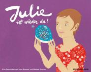 Julie ist wieder da!