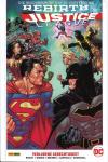 Justice League (Rebirth) Paperback 6: Verlorene Gerechtigkeit (Hardcover)