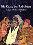 Die Katze des Rabbiners 4: Das irdische Paradies