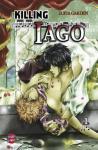 Killing Iago