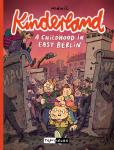 Kinderland – A Childhood in East Berlin
