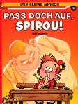 Der kleine Spirou 3: Pass doch auf, Spirou!