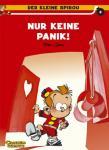 Der kleine Spirou 8: Nur keine Panik!