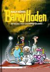 Barry Hoden - Im Weltall hört dich keiner grunzen