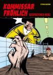 Kommissar Fröhlich 7: Gespaltenes Herz