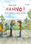 Manno! – Alles genau so in echt passiert