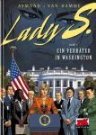Lady S. 5: Ein Verräter in Washington