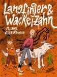 Langfinger & Wackelzahn