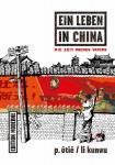 Ein Leben in China