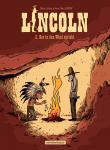 Lincoln 2: Der in den Wind spricht